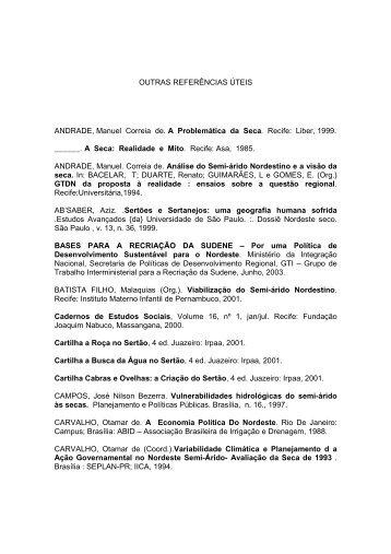 OUTRAS REFERÊNCIAS ÚTEIS ANDRADE, Manuel Correia de. A ...