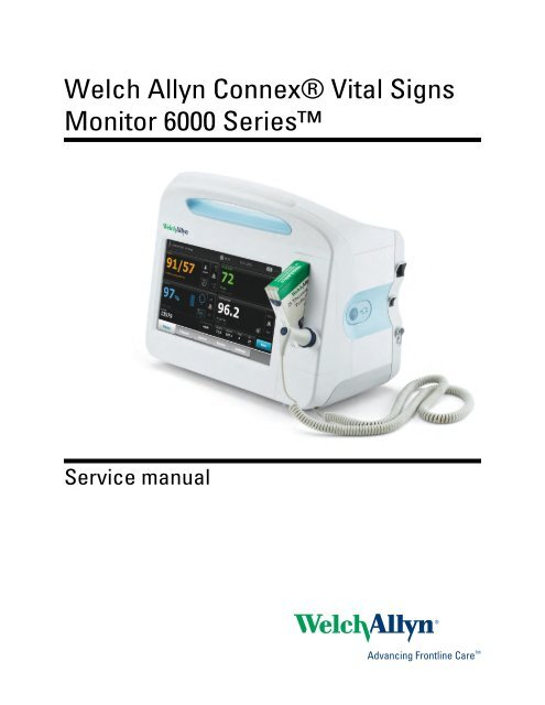 Service manual, Welch Allyn Connex® Vital Signs Monitor 6000