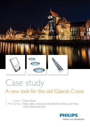A new look for the old Gdansk Crane - Philips Lighting