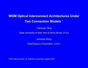 WDM Optical Interconnect Architectures Under ... - Hot Interconnects