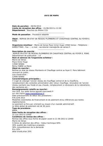 AVIS DE MAPA Date de parution : 28/05/2013 Limite de ... - Sénas