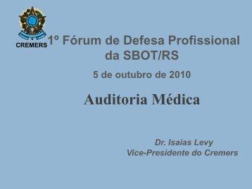 Auditoria Médica - Isaias Levy - I Fórum de Defesa Profissional da ...