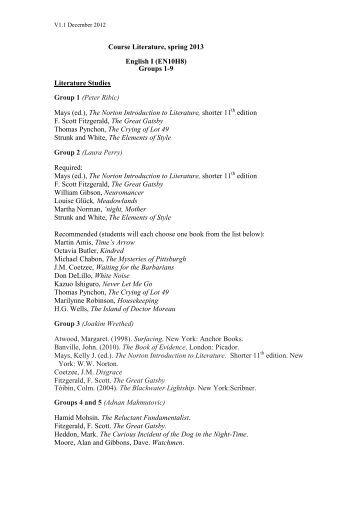 Course Literature, spring 2013 English I (EN10H8) Groups 1-9 ...