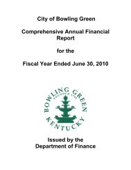 Comprehensive Annual Financial Report - City of Bowling Green, KY
