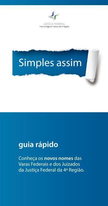 Simples assim - Tribunal Regional Federal da 4ª Região