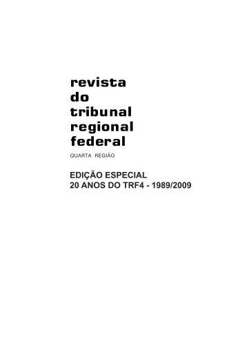 edição especial 20 anos do trf4 - 1989/2009 - Tribunal Regional ...