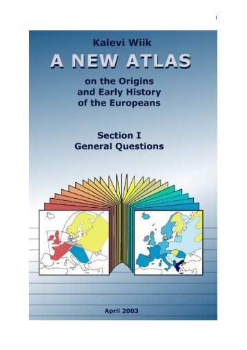 Wiik 2003 A New Atlas on the origins and early history of Europeans ...