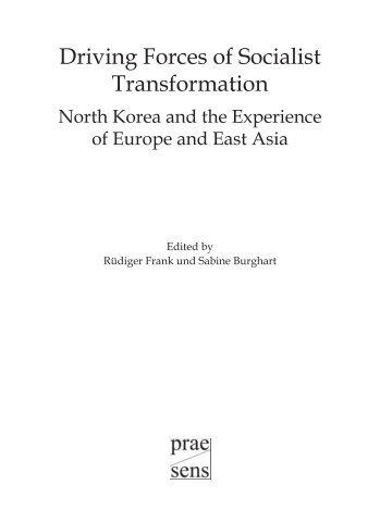 Driving Forces of Socialist Transformation. North Korea - EcoS