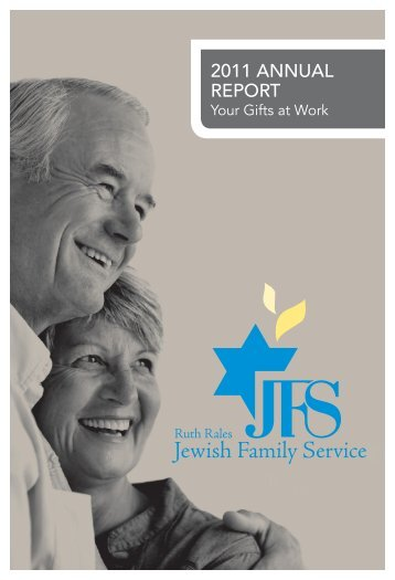 2011 AnnuAl RepoRt - Ruth Rales Jewish Family Service
