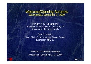 Welcome/Opening Remarks - GeneQol Consortium