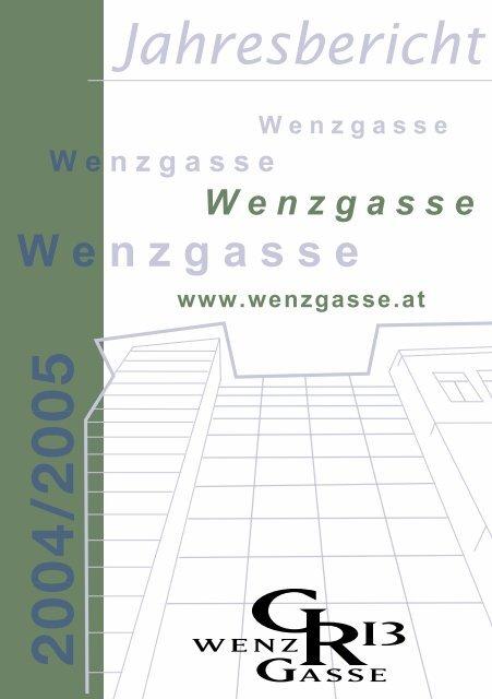 Jahresbericht 20042005 Wenzgasse