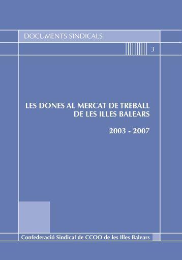 Les dones al mercat de treball de les Illes Balears 2003-2007