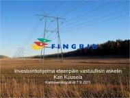 Investointiohjelma eteenpäin vastuullisin askelin - Fingrid