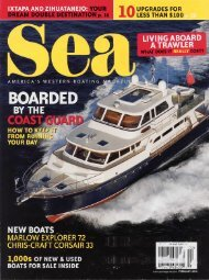 My wife and I live aboard our Trawler 50 percent of ... - Nordhavn.com