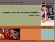 Rapport annuel 2009-2010 - Commission scolaire Central Québec