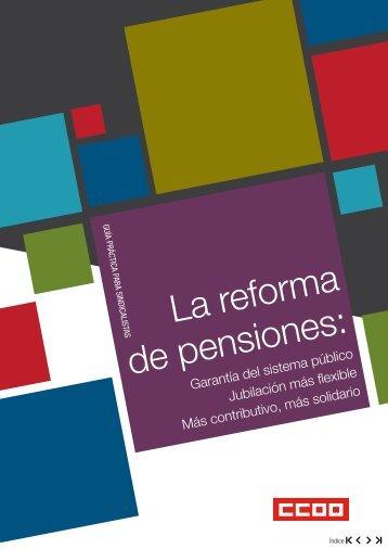 La reforma de pensiones: - CCOO
