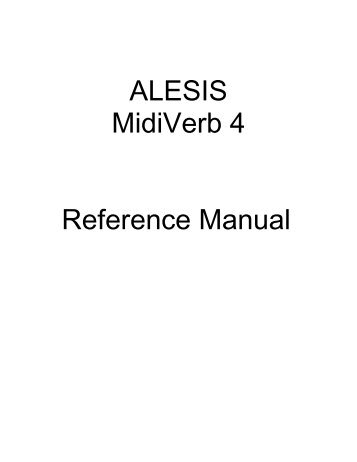 Alesis MidiVerb 4 Reference Manual - They Remained Silent