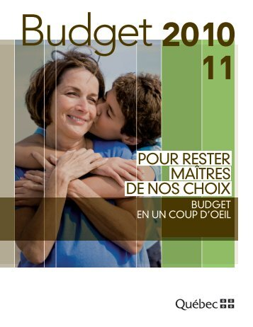 Budget en un coup d'oeil - Gouvernement du Québec