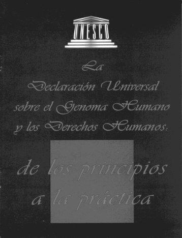 La Declaración Universal sobre el Genoma Humano y los ... - CINU