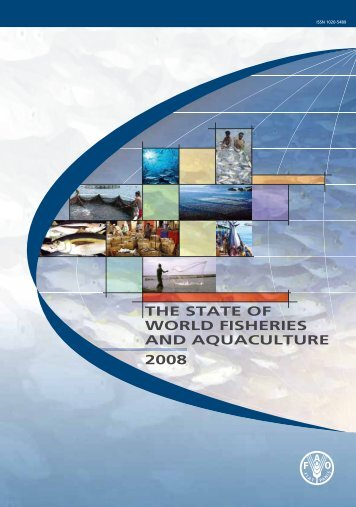 the state of world fisheries and aquaculture 2008 - FAO.org