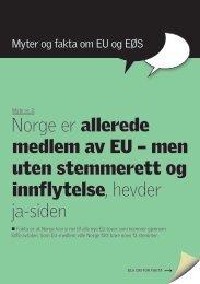 Myten om at Norge i praksis er medlem - Nei til EU