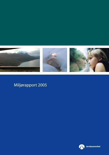 Miljørapport 2005.pdf - Jernbaneverket