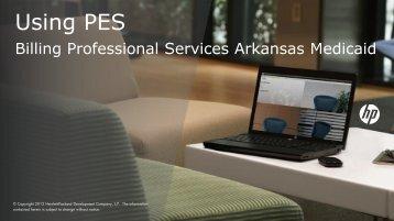 PES Professional Billing Guide (PDF, 2.1MB) - Arkansas Medicaid