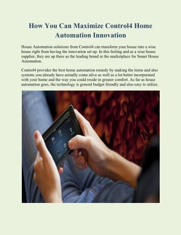 How You Can Maximize Control4 Home Automation Innovation