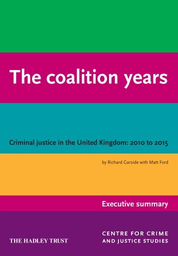 The coalition years, Executive summary, March 2015