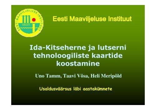 Eesti Maaviljeluse Instituut Ida-Kitseherne ja ... - bioenergybaltic