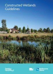 Constructed Wetlands Guidelines 2010 - Melbourne Water