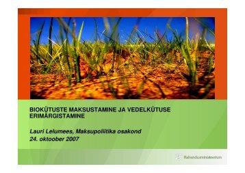 Biokütuste maksustamine ja vedelkütuse ... - bioenergybaltic