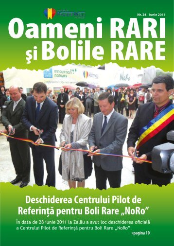 """Deschiderea Centrului Pilot de Referinţă pentru Boli Rare """"NoRo"""""""