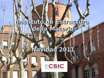informe de 2011 - Instituto de Estructura de la Materia