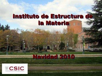 informe de 2010 - Instituto de Estructura de la Materia