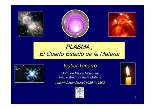 PLASMA , El Cuarto Estado de la Materia - Instituto de ...