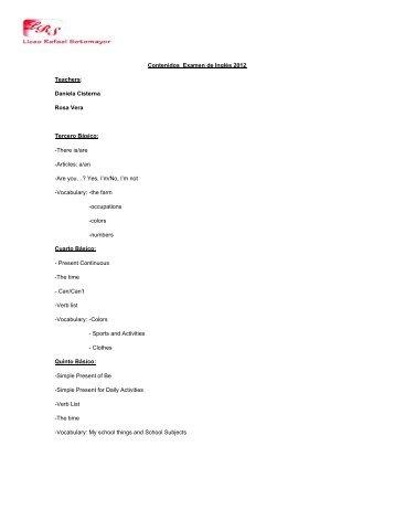 Contenidos Examen de Inglés 2012 Teachers: Daniela Cisterna ...