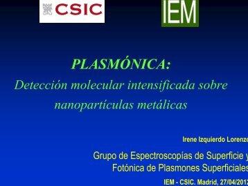 Plasmónica: Detección molecular intensificada sobre ...