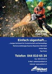 Katalog 2007/08 Einfach sägenhaft… Telefon 044 ... - Hch. Weikart AG