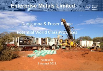 Diggers & Dealers Presentation August 2013 - Enterprise Metals