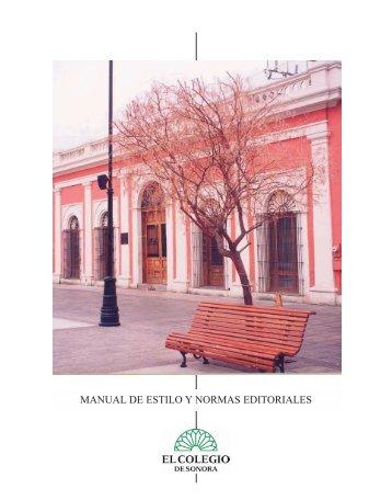 Manual de estilo y normas editoriales - El Colegio de Sonora
