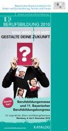 Katalog der Berufsbildung 2010 (1,9 MB) - Berufsbildung Bayern