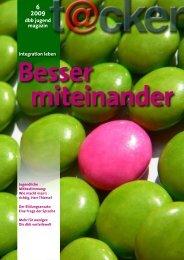 6 2009 dbb jugend magazin Integration leben Besser miteinander