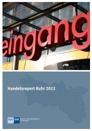 Handelsreport Ruhr 2012 - und Handelskammer Nord Westfalen