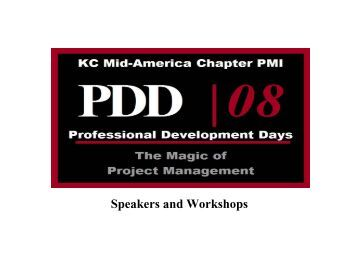 Speakers and Workshops - PMI KC Mid-America Chapter