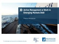 Active Management at Work in Emerging Markets Debt - Pioneer ...