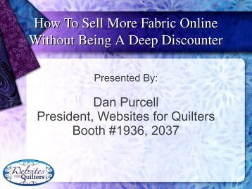 How To Sell More Fabric Online Without Being A Deep Discounter