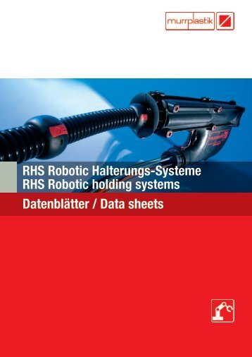 RHS Robotic Halterungs-Systeme RHS Robotic holding systems ...