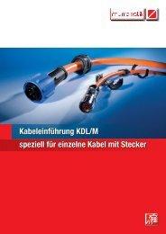 Kabeleinführung KDL/M speziell für einzelne Kabel mit Stecker