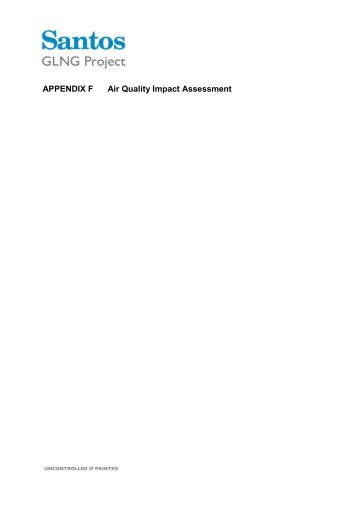 Appendix F Air Quality Impact Assessment (8.3 MB) - Santos